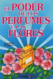 El poder de los perfumes y las flores