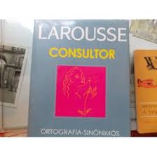 Diccionario consultor ortografía- sinónimos