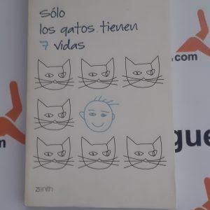 Sólo los gatos tienen 7 vidas