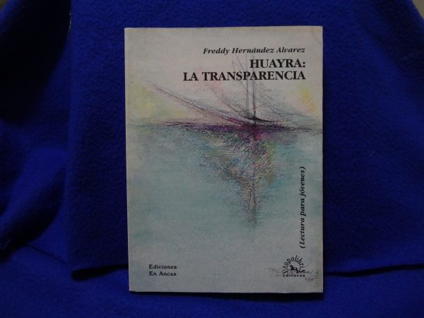 Huayra: La transparencia