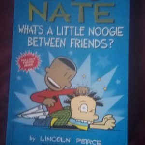 Big nate what's a little noogie between friends