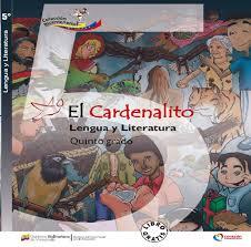 El cardenalito lengua y literatura quinto grado
