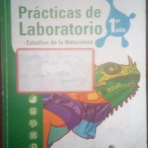 Prácticas de laboratorio Estudios de la naturaleza 1er año