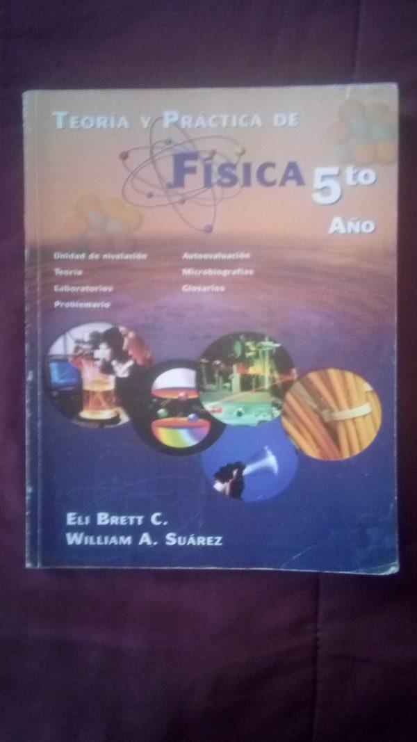 Teoría y práctica de Física 5to año