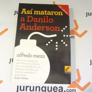 Así mataron a Danilo Anderson