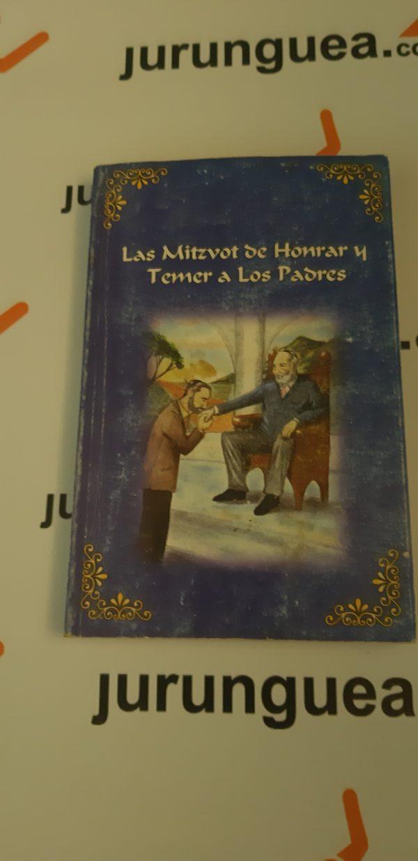 Las Mitzvot de honrar y temer a los padres