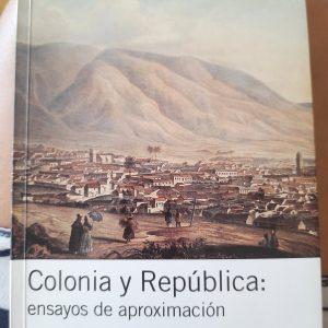 Colonia y República